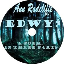 EDWY A Poem in Three Parts, Ann Radcliffe Love Romance Audiobook on 1 MP3 CD