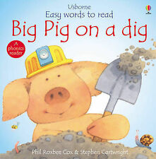 Big Pig on a Dig (Usborne Easy Words to Read), Phil Roxbee Cox