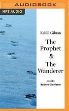 The Prophet and the Wanderer by Khalil Gibran (2016, MP3 CD, Unabridged)