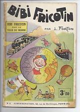 BD  Bibi fricotin fait le tour du monde  - N°3 - RE -  1930  - BE-Louis Forton