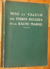MISE EN VALEUR DES TERRES INCULTES DE LA HAUTE-MARNE 1952 Champagne-Ardenne