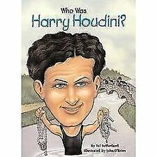 Who Was Harry Houdini? by John A. O'Brien and Tui T. Sutherland (2002,...