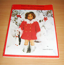 Doll Collector's Treasures Little Miss Shirley T. Temple Laurel Dicicco '91 Book