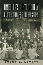 America's Historically Black Colleges and Universities : A Narrative History,...
