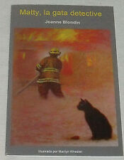 Matty, La Gata Detective Book By Joanne Blondin NEW Paperback Kids Spanish