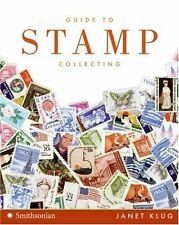 NEW BOOK Guide to Stamp Collecting - Janet Klug (Paperback)