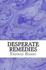 Desperate Remedies by Thomas Hardy (2013, Paperback)
