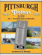 PITTSBURGH TROLLEYS, Vol. 1 -- The North Side & East End (NEW BOOK)