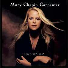 MARY-CHAPIN CARPENTER : TIME SEX LOVE (CD) sealed
