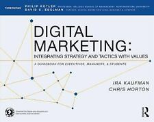 Digital Marketing: Integrating Strategy and Tactics with Values, A Guidebook fo