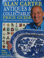 AUTHENTIC ALAN CARTER ANTIQUES AND COLLECTABLES PRICE GUIDE NEW 2006 Australasia