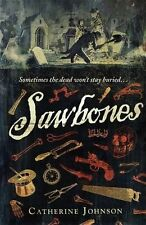 Sawbones by Catherine Johnson (Paperback, 2013)