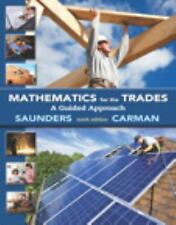 Mathematics for the Trades : A Guided Approach Plus MyMathLab Access Card by...