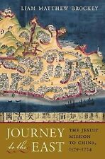 Journey to the East: The Jesuit Mission to China, 15791724
