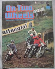 On Two Wheels magazine The inside story of Motor Cycling Issue 55