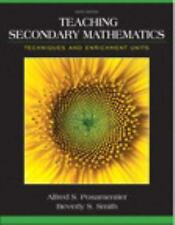 Teaching Secondary Mathematics : Techniques and Enrichment Units by Jay S....