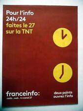PUBLICITE-ADVERTISING :  France INFO  2016 TNT,info en continu