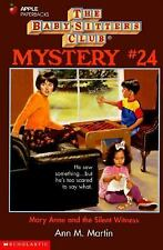 Mary Anne and the Silent Witness (Baby-Sitters Club Mystery, No. 24)