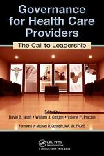 Governance for Healthcare Providers: The Call to Leadership by