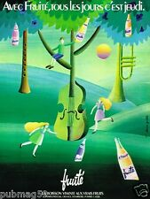 Publicité advertising 1972 Le Jus de Fruit Fruité par Alain Gauthier