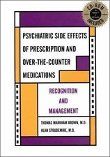 Psychiatric Side Effects of Prescription and Over-The-counter Medications: Recog