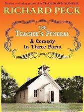 The Literacy Bridge - Large Print - The Teacher's Funeral: A Comedy In-ExLibrary