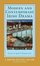 Norton Critical Editions: Modern and Contemporary Irish Drama 0 by John P. Harri