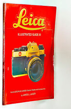 LEICA ILLUSTRATED GUIDE BOOK III