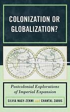 COLONIZATION OR GLOBALIZATION? NEW HARDCOVER BOOK