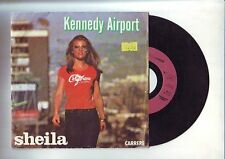 sheila  disque 45 tours - kennedy airport --