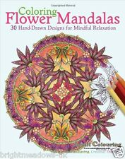 Flower Mandala Adult Colouring Book Art Therapy Creative Relaxing Calm Happy NEW