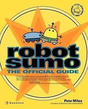 Robot Sumo: The Official Guide, Pete Miles, Acceptable Book