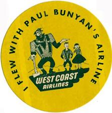 I Flew with PAUL BUNYAN ~WEST COAST AIRLINES~ Scarce Luggage Label / Decal, 1955
