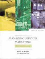 Hoffman, K. Douglas, Bateson, John E. G. Managing Services Marketing: Text and R