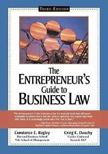 The Entrepreneur's Guide to Business Law by Constance E. Bagley and Craig E....
