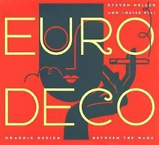 Euro Deco: Graphic Design Between the Wars, Fili, Louise, Heller, Steven, New Bo