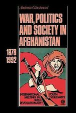 War, Politics and Society in Afghanistan, 1978-1992 by Antonio Giustozzi...
