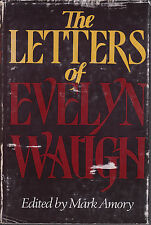 The Letters of Evelyn Waugh - HC DJ 1980 - Mark Amory ed.