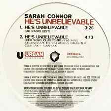 "SARAH CONNOR - He's Unbelievable (12"") (Promo) (VG+/VG)"