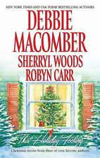 That Holiday Feeling by Robyn Carr, Sherryl Woods and Debbie Macomber (2009, Pap