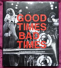 Led Zeppelin – Good Times Bad Times A Visual Biography – ISBN: 978 0 8109 8488 2
