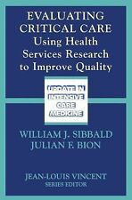Evaluating Critical Care: Using Health Services Research to Improve Quality