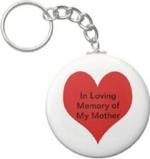 2.25 Inch In Loving Memory of My Mother Button Keychain