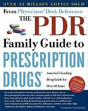 The PDR Family Guide to Prescription Drugs : America's Leading Drug Guide for o…