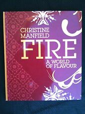 CHRISTINE MANFIELD ~ FIRE A WORLD OF FLAVOUR COOKBOOK ~ BRAND NEW ~ **FREE POST
