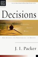 Decisions: Finding God's Will (Christian Basics Bible Studies), Packer, J. I., G