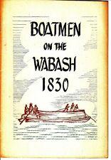 Boatmen On The Wabash 1830 Public Library of Fort Wayne 1954 Booklet Indiana