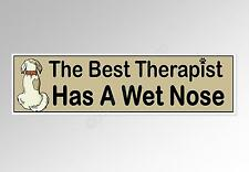 funny car bumper sticker dog best therapist has a wet nose 220 x 60 mm decal