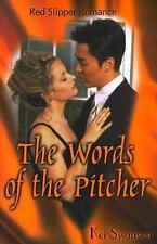 Words of the Pitcher (Red Slipper Romance) Swanson, Kei Paperback