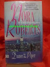 Dance to the Piper # 1 New York Times bestselling author by Nora Roberts Fic/Nov